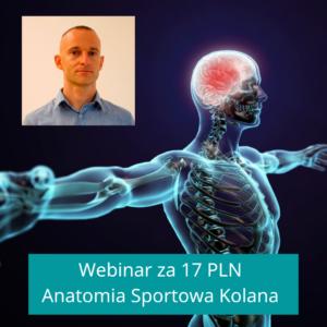 Anatomia Kolana – Sportowa i Funkcjonalna Webinar